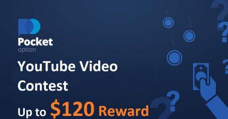 Concurso de vídeo do YouTube Pocket Option - Recompensa de até $ 120